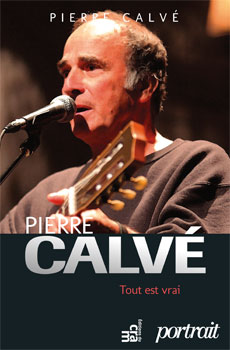 Pierre Calvé Biographie